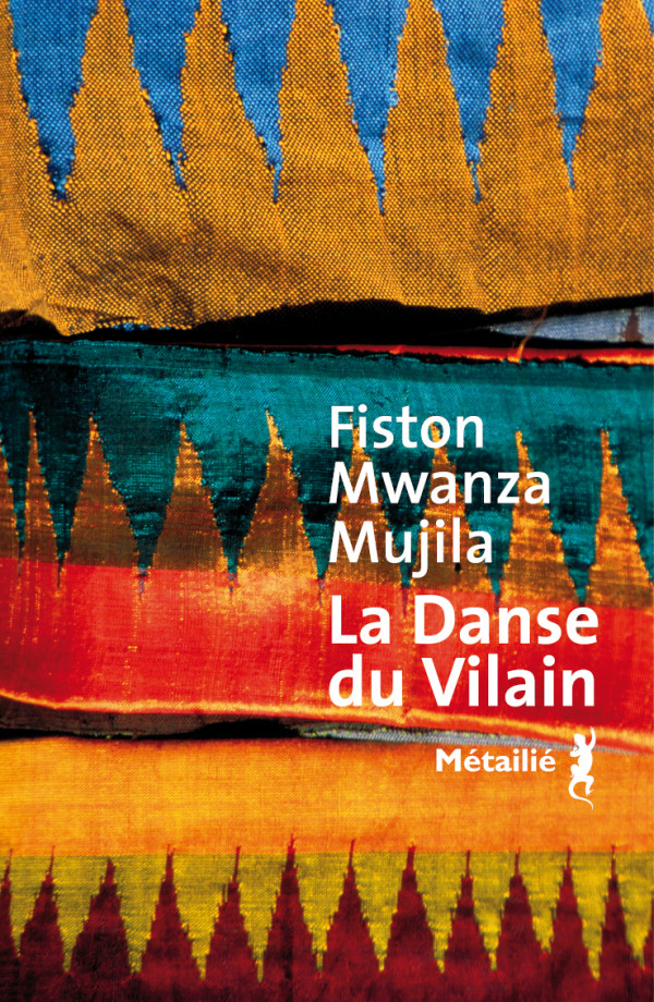La Danse du Vilain von Fiston Mwanza Mujila